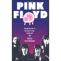 Pink Floyd: Through The Eyes Of The Band, Its Fans, Friends