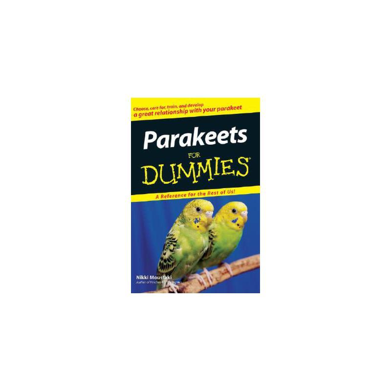 【预订】Parakeets For Dummies 预订商品,需要1-3个月发货,非质量问题不接受退换货。