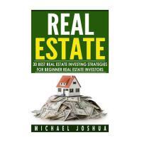 【预订】30 Best Real Estate Investing Strategies for Beginner R