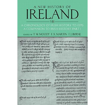 【预订】A New History of Ireland, Volume VIII: A Chronology of Irish History to 1976: A... 美国库房发货,通常付款后3-5周到货!