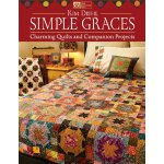 Simple Graces: Charming Quilts and Companion Projects [ISBN