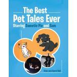 【预订】The Best Pet Tales Ever: Starring Sweetie Pie and Sam