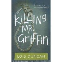 Killing Mr. Griffin [ISBN: 978-1606869222]