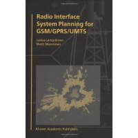Radio Interface System Planning for GSM/GPRS/UMTS [ISBN: 97
