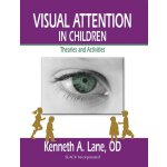 Visual Attention in Children: Theories and Activities [ISBN