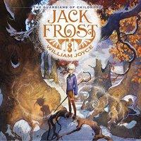 Jack Frost: Guardians of Childhood