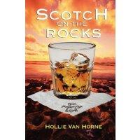 Scotch on the Rocks [ISBN: 978-0979054112]