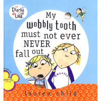 My Wobbly Tooth Must Not Ever Never Fall Out 查理与劳拉:我不换牙 978