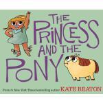 【预订】The Princess and the Pony