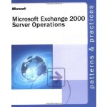 Microsoft?? Exchange 2000 Server Operations Guide [ISBN: 97