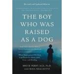 当狗养的男孩 一个儿童心理咨询师的诊疗笔记 英文原版 儿童心理 Boy Who Was Raised as a Dog