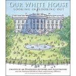 【预订】Our White House Looking In, Looking Out