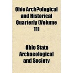 【预订】Ohio Archaeological and Historical Quarterly Volume 7 9