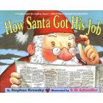 【预订】How Santa Got His Job 9780689846687
