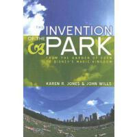【预订】The Invention of the Park: Recreational Landscapes from