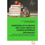 DIMENSION OF N-GROUPS AND FUZZY IDEALS IN GAMMA NEARRINGS (