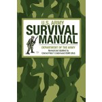 U.S. Army Survival Manual [ISBN: 978-1626361584]