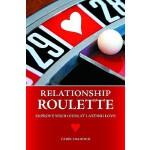 【预订】Relationship Roulette: Improve Your Odds at Lasting Lov