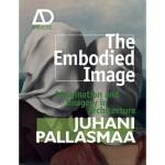 【预订】The Embodied Image: Imagination and Imagery in Architec