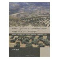 【预订】Recent Dynamics of the Mediterranean Vegetation and Land