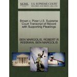 Brown v. Pizer U.S. Supreme Court Tran****** of Record with