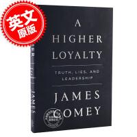 [现货]更高的忠诚:真相、谎言与领导力 英文原版 A Higher Loyalty: Truth Lies and L
