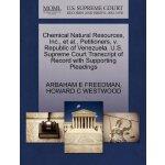 Chemical Natural Resources, Inc., et al., Petitioners, v. R