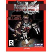 Homefront Villains: Amazing Stories of World War II [ISBN: