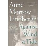 【预订】Against Wind and Tide: Letters and Journals, 1947-1986