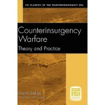 【预订】Counterinsurgency Warfare: Theory and Practice