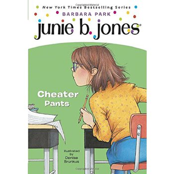 Junie B., First Grader: Cheater Pants (Junie B. Jones, No. 21) Junie B.,一年级学生:骗子裤子【英文原版】