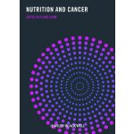 Nutrition and Cancer [ISBN: 978-1405190428]