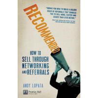 【预订】Recommended: How to Sell Through Networking and Referra