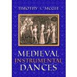 【预订】Medieval Instrumental Dances