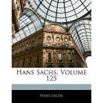 【预订】Hans Sachs, Volume 125 9781142840754