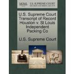 【预订】U.S. Supreme Court Transcript of Record Houston V. St L