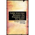 【预订】Cable Interview Between the President and the Queen 978