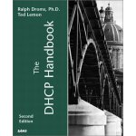 The DHCP Handbook (2nd Edition) [ISBN: 978-0672323270]