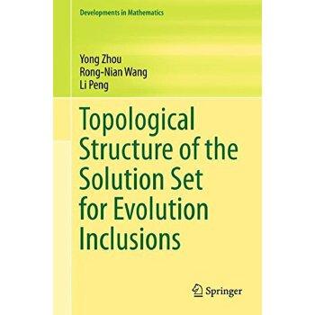 【预订】Topological Structure of the Solution Set for Evolution Inc... 9789811066559 美国库房发货,通常付款后3-5周到货!