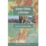 Green Cities of Europe: Global Lessons on Green Urbanism [I