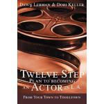 【预订】Twelve Step Plan to Becoming an Actor in L.A.New 2004 E