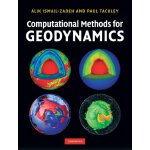 Computational Methods for Geodynamics [ISBN: 978-0521867672