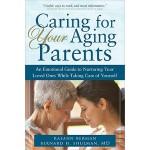 【预订】Caring for Your Aging Parents: An Emotional Guide to Nu