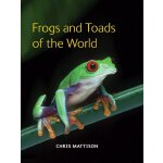 Frogs and Toads of the World [ISBN: 978-0691149684]