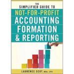 【预订】The Simplified Guide to Not-For-Profit Accounting, Form