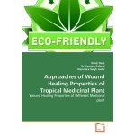 Approaches of Wound Healing Properties of Tropical Medicina