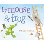 【预订】By Mouse and Frog