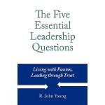 【预订】The Five Essential Leadership Questions