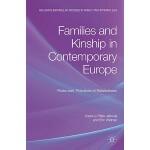 【预订】Families and Kinship in Contemporary Europe: Rules and