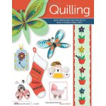 Quilling: New Papercrafting Projects with a Traditional Pas